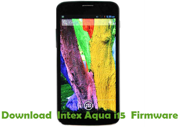 Download Intex Aqua i15 Firmware