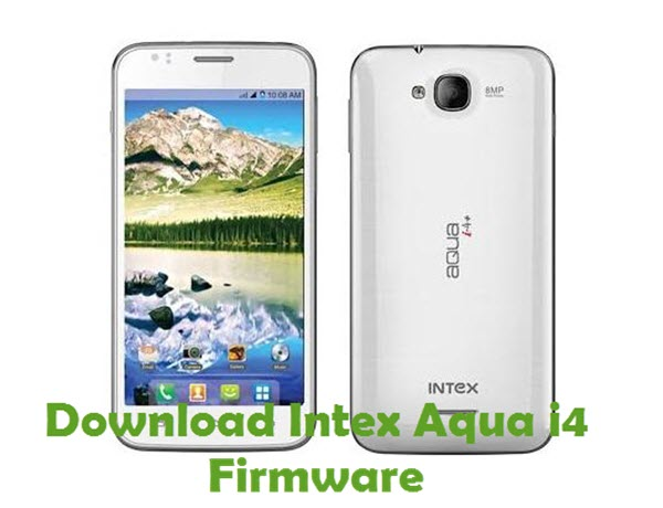 Download Intex Aqua i4 Firmware