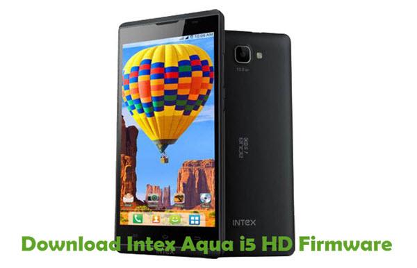Download Intex Aqua i5 HD Firmware