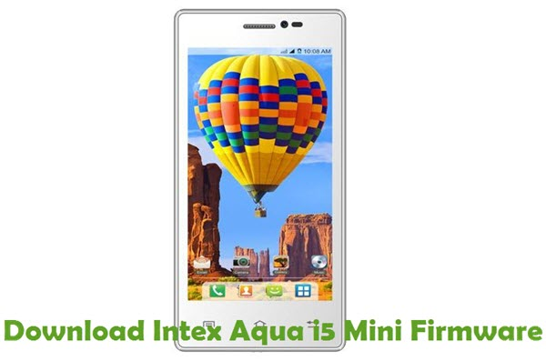 Download Intex Aqua i5 Mini Firmware