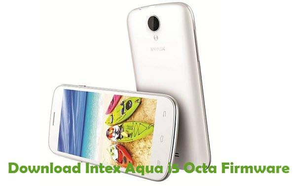 Download Intex Aqua i5 Octa Firmware