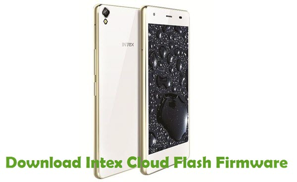 Download Intex Cloud Flash Firmware