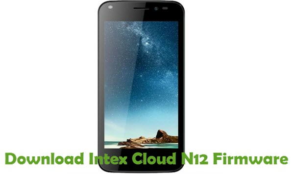 Download Intex Cloud N12 Firmware