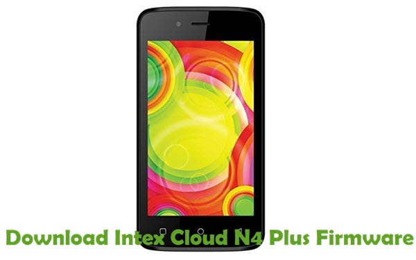 Download Intex Cloud N4 Plus Firmware