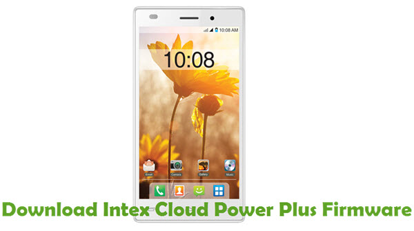 Download Intex Cloud Power Plus Firmware