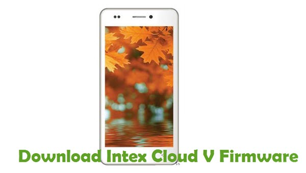 Download Intex Cloud V Firmware