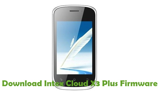 Download Intex Cloud X3 Plus Firmware