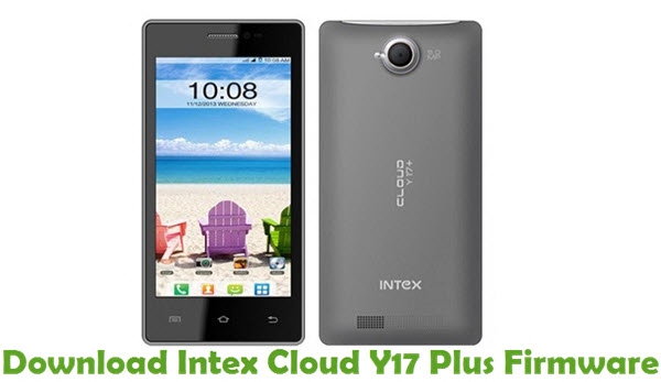 Download Intex Cloud Y17 Plus Firmware