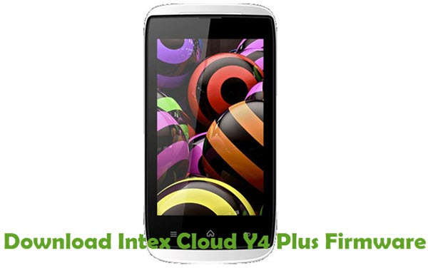 Download Intex Cloud Y4 Plus Firmware