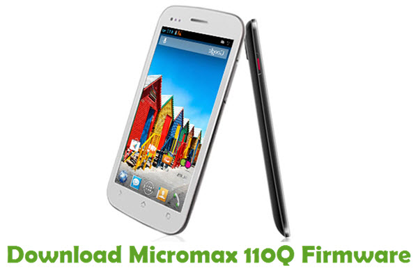 Download Micromax 110Q Firmware
