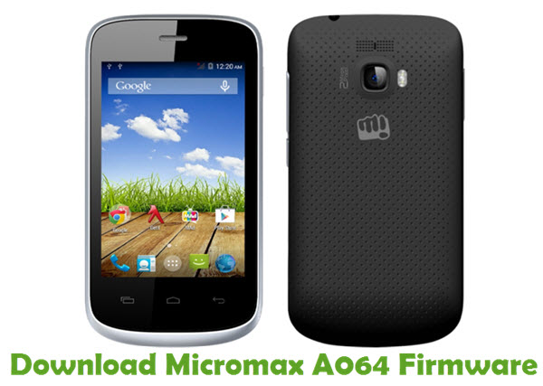 Download Micromax A064 Firmware