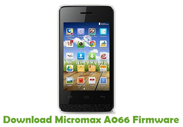 Download Micromax A066 Firmware