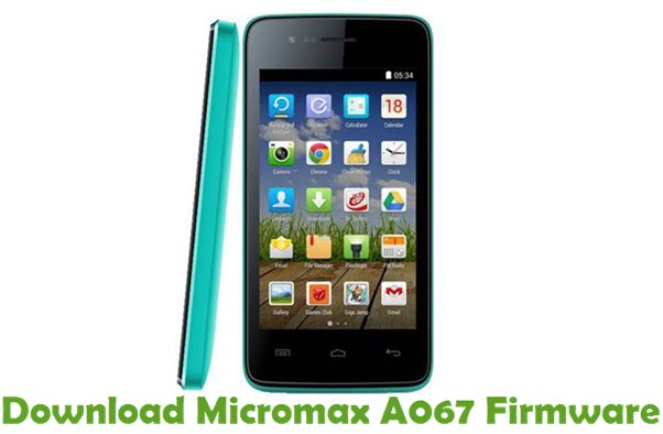 Download Micromax A067 Firmware