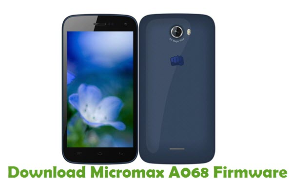 Download Micromax A068 Firmware