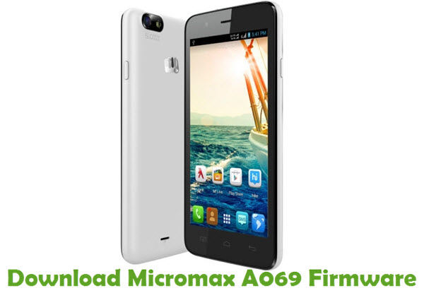 Download Micromax A069 Firmware