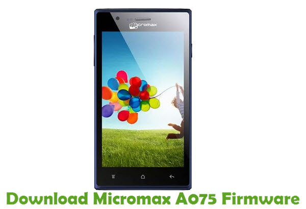 Download Micromax A075 Firmware