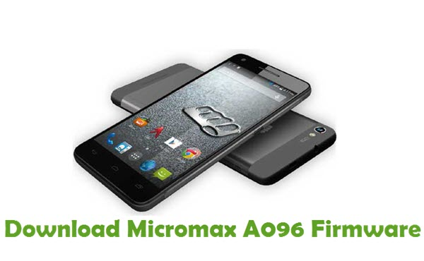 Download Micromax A096 Firmware