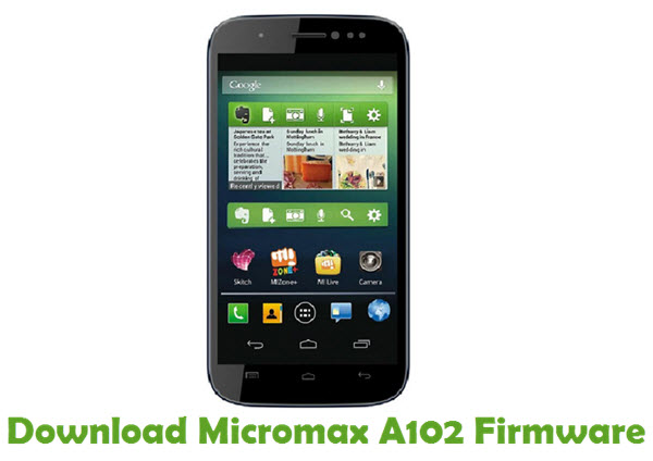 Download Micromax A102 Firmware