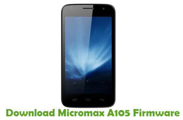 Download Micromax A105 Firmware