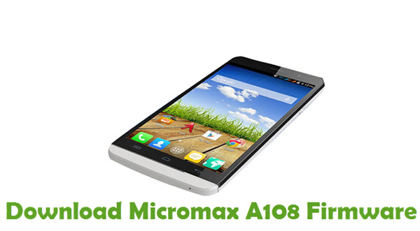 Download Micromax A108 Firmware