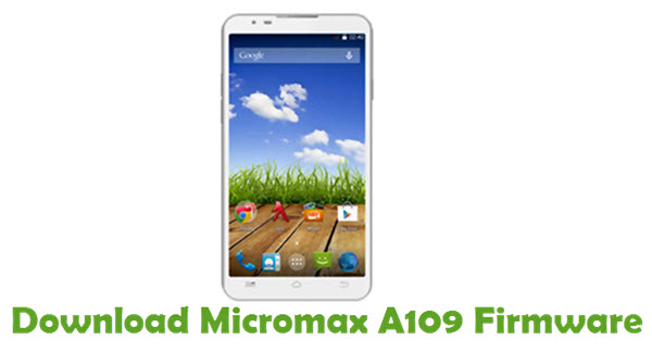 Download Micromax A109 Firmware