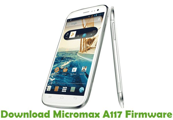 Download Micromax A117 Firmware