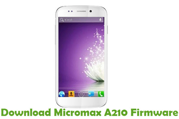Download Micromax A210 Firmware