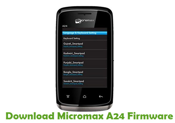 Download Micromax A24 Firmware