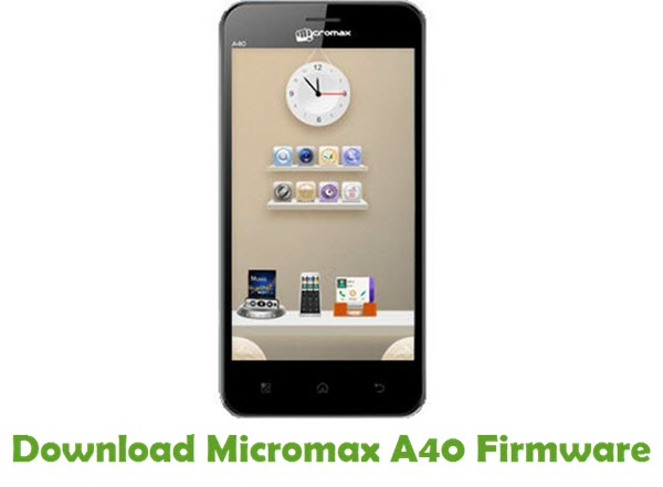 Download Micromax A40 Firmware