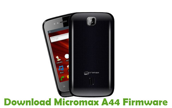 Download Micromax A44 Firmware