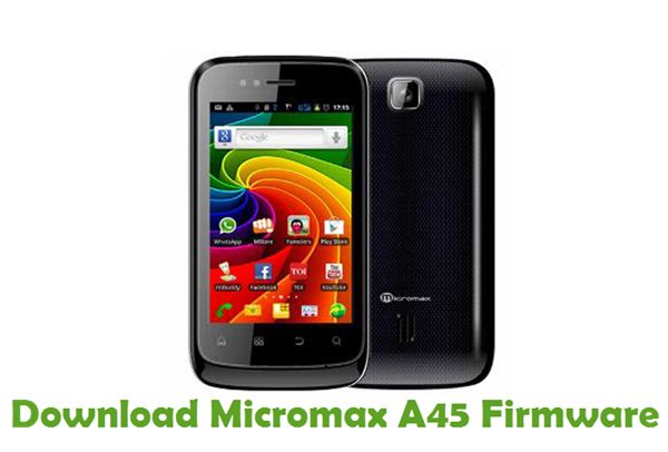 Download Micromax A45 Firmware