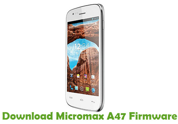 Download Micromax A47 Firmware