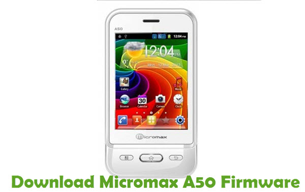 Download Micromax A50 Firmware