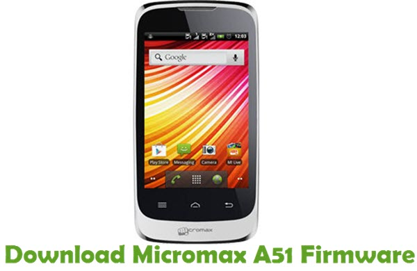 Download Micromax A51 Firmware