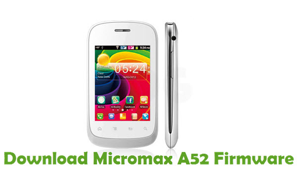 Download Micromax A52 Firmware