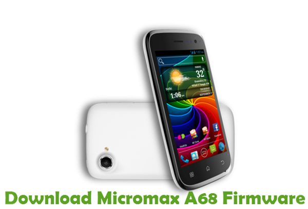 Download Micromax A68 Firmware
