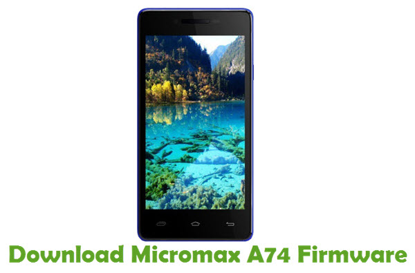Download Micromax A74 Firmware