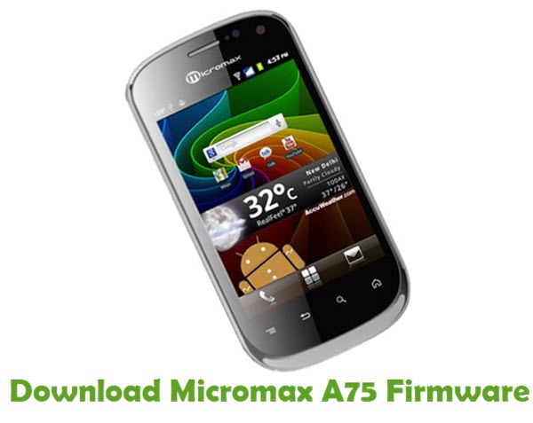 Download Micromax A75 Firmware