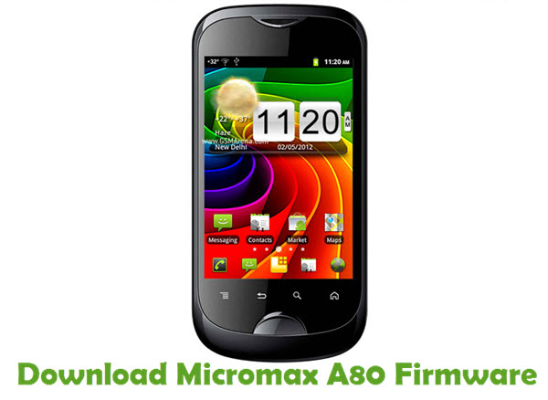 Download Micromax A80 Firmware