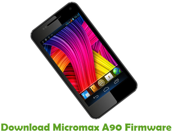 Download Micromax A90 Firmware