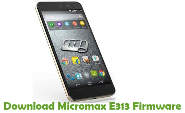 Download Micromax E313 Firmware