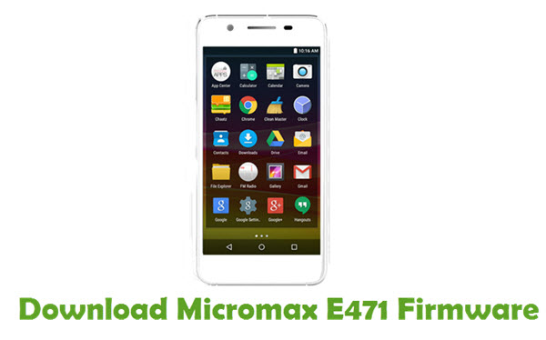 Download Micromax E471 Firmware