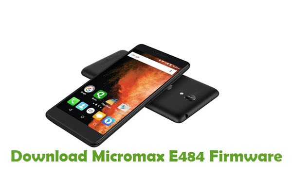 Download Micromax E484 Firmware