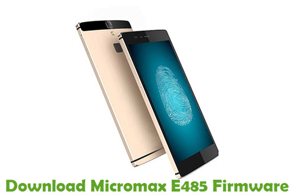 Download Micromax E485 Firmware