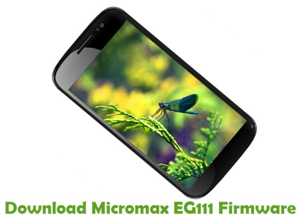 Download Micromax EG111 Firmware
