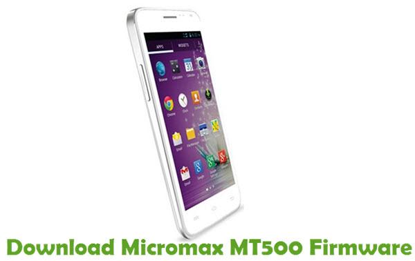 Download Micromax MT500 Firmware