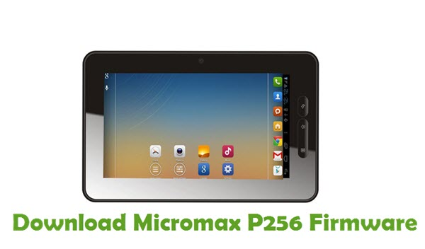 Download Micromax P256 Firmware