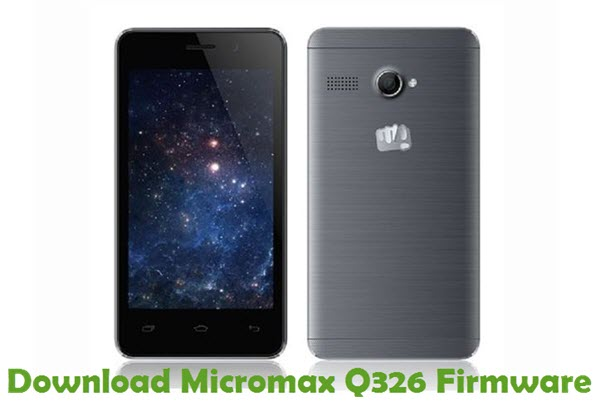 Download Micromax Q326 Firmware