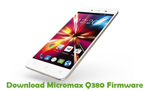 Download Micromax Q380 Firmware