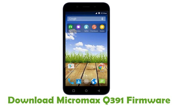 Download Micromax Q391 Firmware